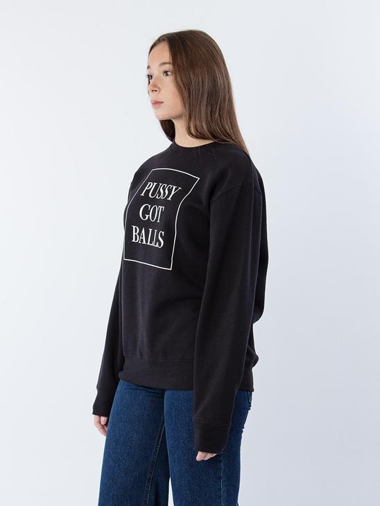 Pussy Got Balls Sweatshirt